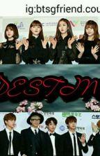 [COMPLETE] DESTINY {BTS♡GF} by ChoiYuju97