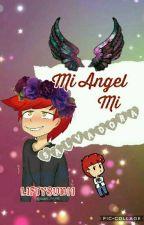 Mi ángel, mi salvadora{Foxy y tu} by LiftySun11