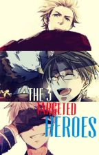 The 3 Targeted Heroes ✦Book 2✦ by xXFallenHeroXx