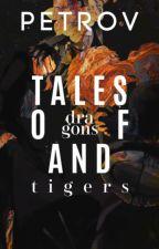 Tales of Dragons and Tigers [ Shin Soukoku/AkuAtsu    BSD ] by KotomiTsubasa