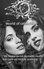 World of celebrities by JCcamren