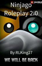 Ninjago Roleplay 2.0 (CLOSED!!!!!) by RLKing27