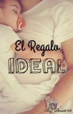 El Regalo Ideal by Ana6715