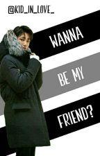 Wanna Be My Friend? × KJI by kid_in_love_