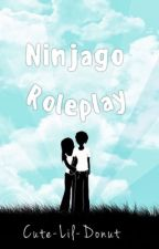 Ninjago Roleplay by Cute-Lil-Donut
