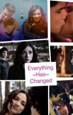 Everything Has Changed by Rosalie_Red_Hood