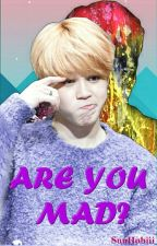Are You Mad? | yoonmin by SunHobiii