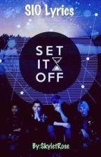 Set It Off lyrics by SkyletRose