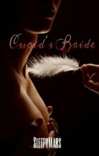 Cupid's Bride [SPG] by SleepyMars