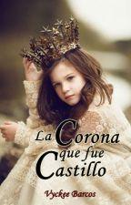 La corona que fue castillo by 00Inspiration00