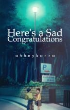 here's a sad congratulations + meanie by ohheykorra