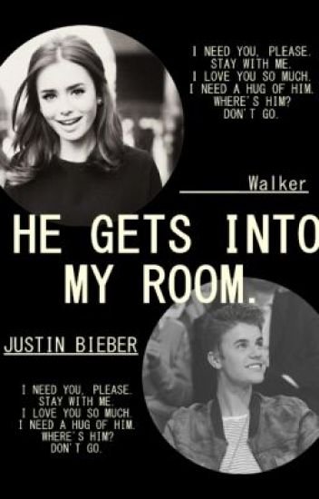 He Gets Into My Room - El Chico Que se Escabulle por la Ventana de mi Habitación. Justin Bieber. Adaptada. TERMINADA.