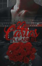 22 Cartas a Gabriel © by BringMeAVodka
