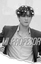 Mi Profesor  by sakamaki23