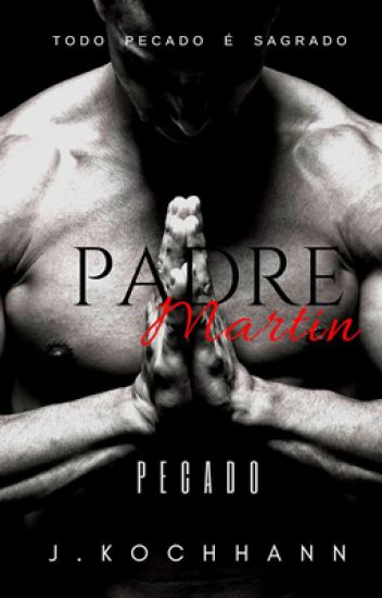 Padre Grey (PAUSADA)