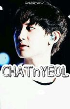CHATnYEOL by diansy_