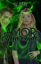 Amor equivocado|| Teen wolf UNLCT #2 by FranStilinskiForevah
