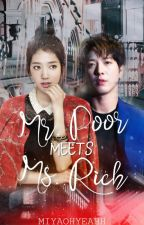 Mr.Poor Meets Ms.Rich (COMPLETED) by Lala_Fish