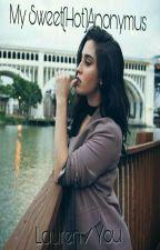My Sweet(Hot)Anonymus  《Lauren/You》 by Allison_argentfv