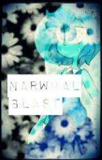 Narwhal Blast! (Art Book) by BasicGlitch_