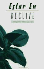 Estar En Declive by sciaxmachy