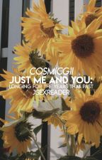 |DISCONTINUED| Just Me and You: Longing for the Years That Passed by cosmicgii