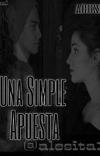 Una simple apuesta ( Aguslina) by peque_xd