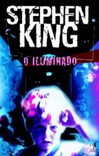 O iluminado - Stephen King by SenhoritaCamren