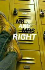 Mr. And Mrs. Right by seramsjks