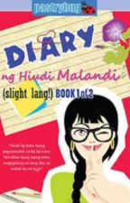 Book 3: Diary Ng Hindi Malandi (Slight Lang) by caile_sammie