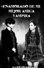 BTS/Enamorado de mi amiga Vampira(jungkook y tu) by ArmyOtaku123