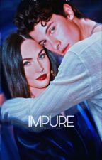 Impure©     #FanficsAwards2017 by respectstyles