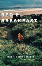 Bed & Breakfast by unmarian