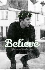 Believe 🍀 Mendes  by BieberOrMendes