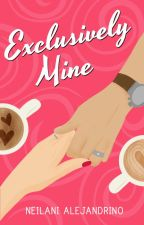 Exclusively Mine (Petrakis #1) by sweetdreamer33