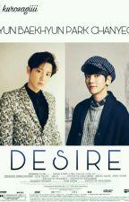 D E S I R E [Chanbaek, EXO] by kurosagiiii