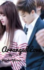 Arranged LOVE [ COMPLETED]  by jiminbootylicious95