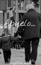 Abuelo... by Angelitosw2m