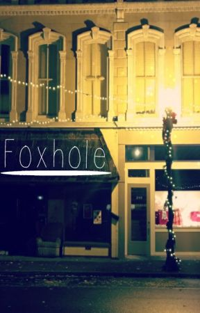 Foxhole by laikynv