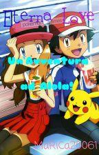 Pokémon Sole e Luna ~ Eternalove, Un'avventura ad Alola by MaRiCa20061