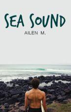 Sea Sound © (Editando) by LoveJaceandPeeta