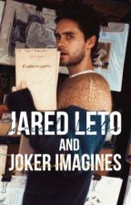 Jared & Joker Imagines by shawnskinks