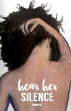 Hear Her Silence by neptunenarry