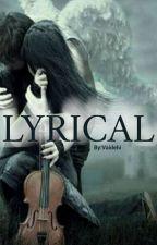 Lyrical by miss_tiramisu