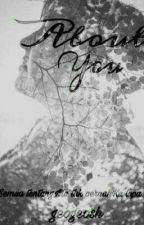 About You by geogeosh