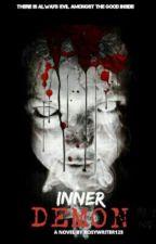 Inner Demon  by RosyWriter123