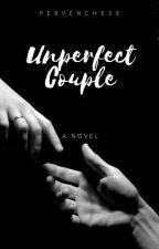 (Un)perfect Couple by pervenche39
