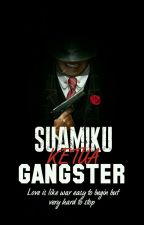 Suamiku Ketua Gangster !! (ON GOING)  by Misscekodokpisang