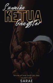 Suamiku Ketua Gangster (ON GOING) - Bab 4 - Wattpad
