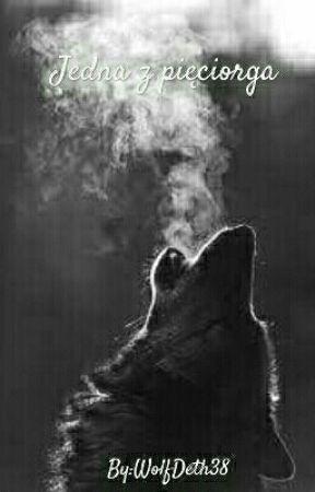 Jedyna z pięciorga. by WolfDeth38